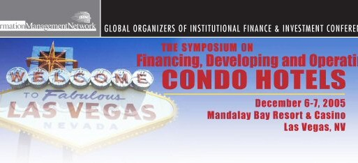 Symposium on Financing, Developing and Operating Condo Hotels