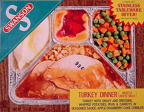 Remember these TV dinners? They were invented because Swanson had too many turkeys.